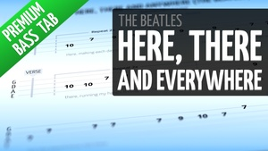 Here, There and Everywhere (Premium Bass Tab)