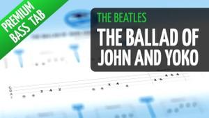 The Ballad Of John And Yoko (Premium Bass Tab)