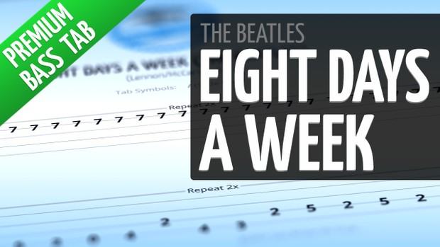 Eight Days A Week (Premium Bass Tab)