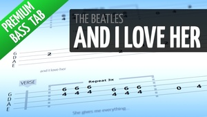 And I Love Her (Premium Bass Tab)