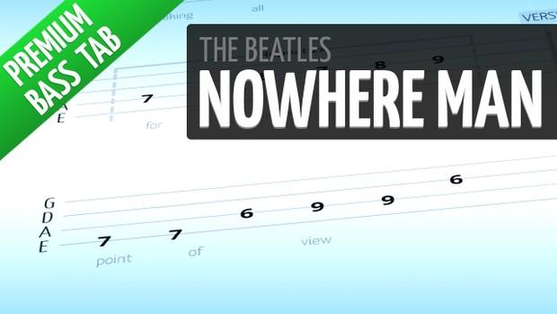 Nowhere Man (Premium Bass Tab)