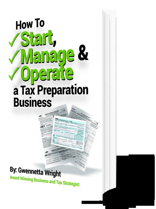 How To Start Manage Operate A Tax Preparation Business
