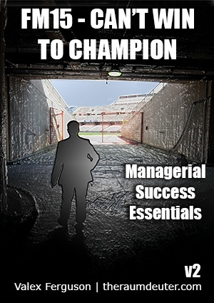 FM15 – Can't Win to Champion v3