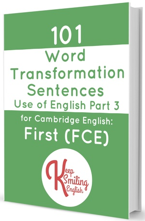 101 Word Transformation Sentences for Cambridge English: First (FCE)