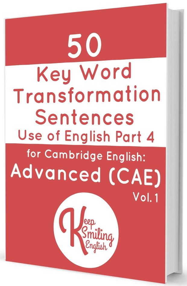 50 Key Word Transformation Sentences for Advanced (CAE)