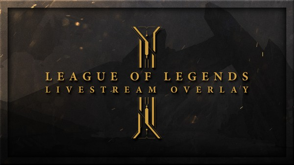 League of Legends | Livestream Overlay & Panels