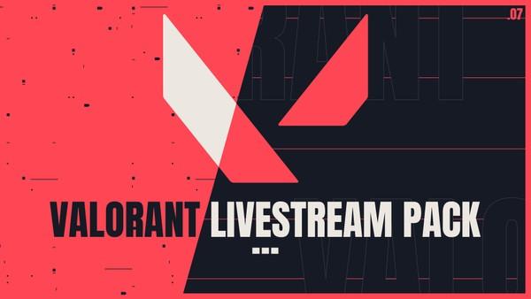 Valorant | Livestream Pack