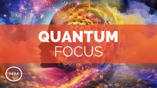 Quantum Focus (v.4) -  Increase Focus, Concentration, Memory - Binaural Beats - Focus Music