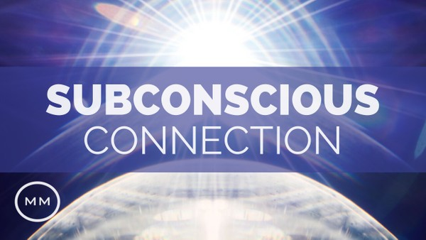 Subconscious Connection - Powerful Mind / Body Balance - Meditation Music - Binaural Beats