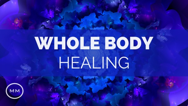 Whole Body Healing - 528 Hz & 3.4 Hz - Mind / Body Regeneration - Binaural Beats - Meditation Music
