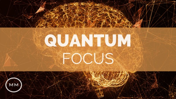 Quantum Focus (v.3) - Gamma Waves for Focus, Concentration, Memory - Monaural Beats - Focus Music