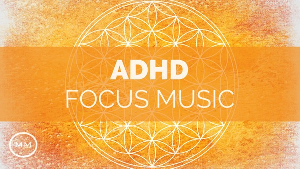 ADHD Relief - Increase Focus, Concentration, Memory - Binaural Beats - Focus Music