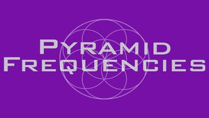 Pyramid Frequencies - King's Chamber, Outside Frequency, Inside Frequency - Binaural Beats