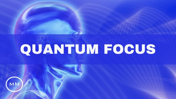 Quantum Focus (v.11) - Study Music, Focus Music, Concentration Music - Isochronic Tones