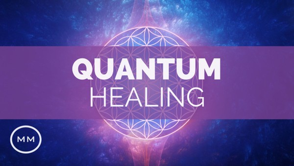Quantum Healing - Mental, Physical, and Emotional Healing - Binaural Beats - Meditation Music