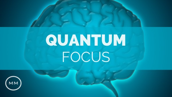 Quantum Focus (v.6) - Beta Waves for Focus / Concentration / Memory - Isochronic Tones - Focus Music