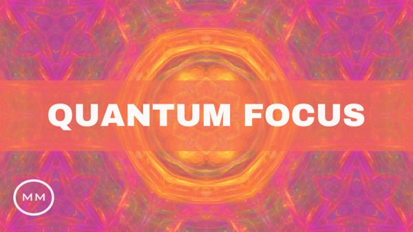 Quantum Focus (v.9) - Increase Focus, Memory, Concentration - Binaural Beats - Focus Music