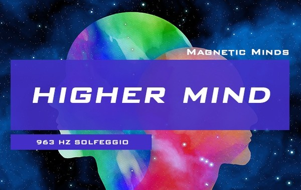 Higher Mind Activation - 963 Hz - Crown Chakra Meditation / Third Eye Opening - Meditation Music