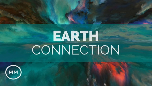 Earth Connection - 7.83 Hz - Schumann Resonance - Meditation Music - Binaural Beats