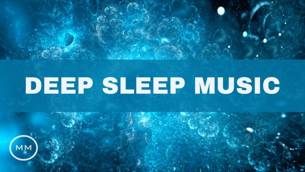 Deep Sleep Music (v.5) - Total Relaxation - Fall Asleep Fast - Delta Waves - Binaural Beats
