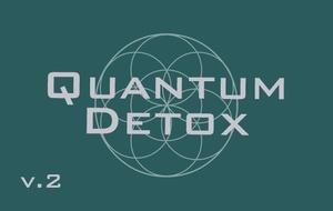 Quantum Detox (v2) - Full Body Detoxification - Rife Frequencies