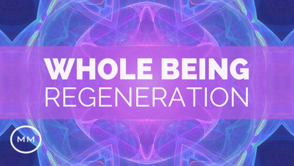 Whole Being Regeneration (v.2) - Full Body Healing - Monaural Beats - Meditation Music