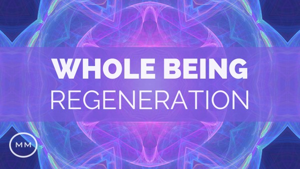 Whole Being Regeneration (v.2) - Full Body Healing - Monaural Beats - Meditation Music
