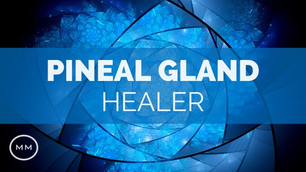Pineal Gland Healer - Decalcify, Activate, and Heal the Pineal Gland - Binaural Beats Meditation
