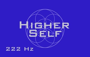 Higher Self Connection - 222 Hz - Meditation Music - Activate Your Higher Mind - Monaural Beats