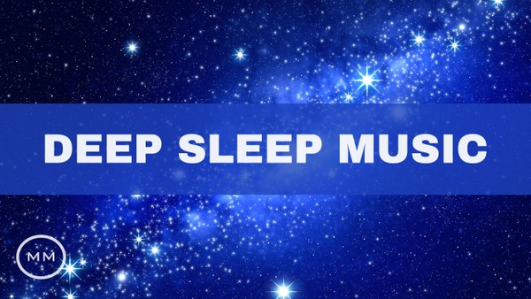 Deep Sleep Music (v.4) - Total Relaxation - Fall Asleep Fast - Delta Waves - Binaural Beats