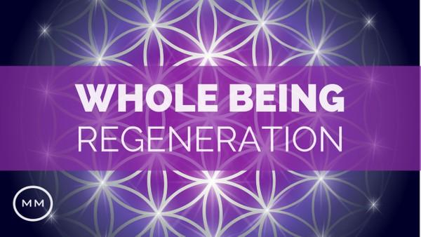 Whole Being Regeneration - Full Body Healing - Binaural Beats - Meditation Music