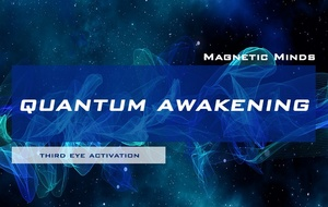 Quantum Awakening (v2) - Activate The Third Eye / Pineal Gland In 15 Minutes - Binaural Beats