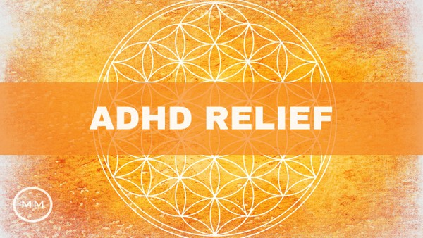 ADHD Relief - Increase Focus / Concentration / Memory - Binaural Beats - Focus Music