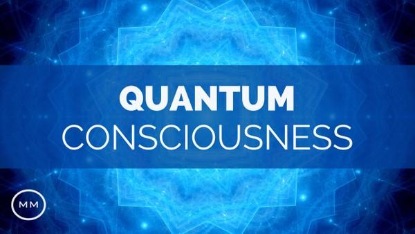 Quantum Consciousness - Super Conscious Connection - Binaural Beats - Meditation Music