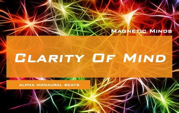 Clarity Of Mind - Focus Music - Heightened Focus / Increased Memory - Binaural Beats