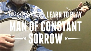 Tab for Man of Constant Sorrow