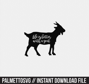life is better with a goat clip art svg dxf cut file silhouette cameo cricut download