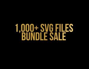 sale over 1,000+ svg silhouette cameo cricut downloads
