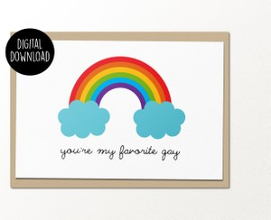You're my favorite gay printable greeting card