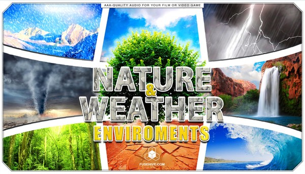 Weather & Nature Sound Effects Library - Global Environments of Earth Background Audio Ambiences