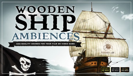 Pirate Ship Sailing Ambience Sound Effects Library – Old Wooden Boat Interior & Exterior Environment