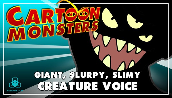 Giant, Slurpy Monster - Modern Cartoon Creature - Royalty Free Voice Samples Library [Animation SFX]