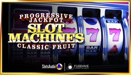 PROGRESSIVE SLOTS and CLASSIC FRUIT MACHINES Casino Slot Game Royalty Free Sound Effects Library