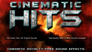 CINEMATIC HITS - Movie Trailer Impact Sound Effects