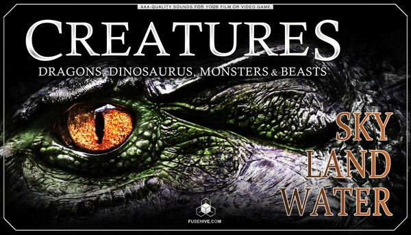 Fantasy Creatures, Beasts, Monsters, Dinosaurs & Dragon Sound Effects Library -Royalty Free Download