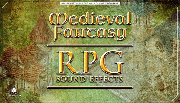 Medieval Fantasy RPG Sound Effects Library - Role Playing Game Royalty Free SFX Audio Pack Download