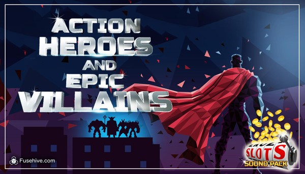 Action SuperHeroes & Epic Villains Casino Slots Music & Sound Effects Library - Royalty Free Assets