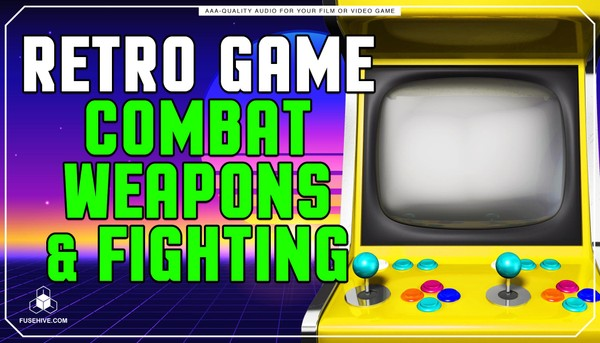 Retro Old School Analog Combat, Weapons, & Fighting Sound Effects Library - Arcade AAA SFX MINI PACK