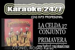 Celda 27 - Conjunto Primavera VIDEOKARAOKE