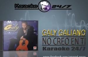 NO CREO EN TI - KARAOKE - GALY GALEANO